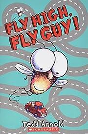 Fly High, Fly Guy! de Tedd Arnold