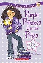 Purple Princess Wins the Prize (Perfectly…