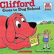 Clifford Goes To Dog School de Norman…