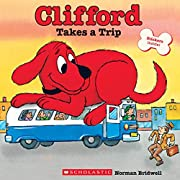 Clifford Takes a Trip (Clifford's Big…