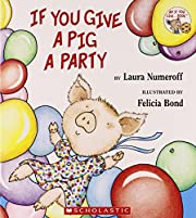 If You Give a Pig a Party de Laura Numeroff