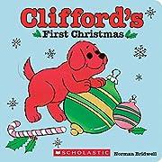 Clifford's First Christmas de Norman…