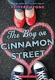 The Boy on Cinnamon Street de Phoebe Stone