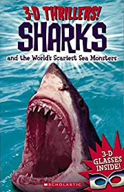 3-D Thrillers: Sharks and the World's…