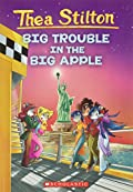 Big Trouble in the Big Apple by Thea Stilton