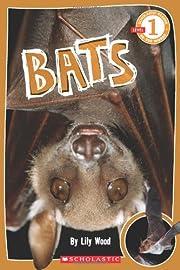 Scholastic Reader Level 1: Bats por Lily…