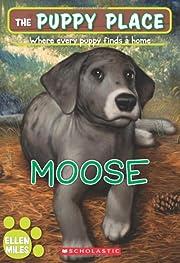 The Puppy Place #23: Moose av Ellen Miles