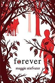 Forever (Wolves of Mercy Falls, Book 3) par…