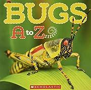 Bugs A to Z af Caroline Lawton