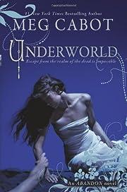 Abandon Book 2: Underworld by Meg Cabot