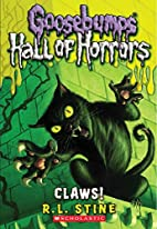 Goosebumps Hall of Horrors #1: Claws! by…