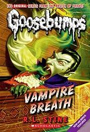 Vampire Breath (Classic Goosebumps #21) (21)…