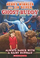 Ghost Buddy #4: Always Dance with a Hairy…