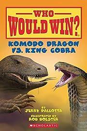 Komodo Dragon vs. King Cobra (Who Would…