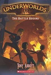 Underworlds #1: The Battle Begins de Tony…