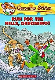 Run for the Hills, Geronimo! (Geronimo…