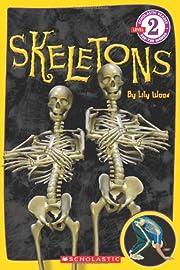 Skeletons (Scholastic Reader Level 2) av…