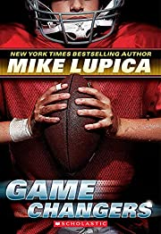 Game Changers: Book 1 de Mike Lupica