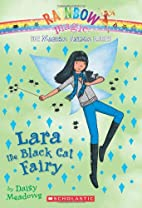 Lara the Black Cat Fairy (Rainbow Magic: The…