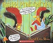 Interrupting Chicken de David Ezra Stein