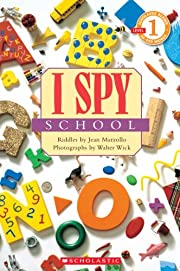 Scholastic Reader Level 1: I Spy School –…
