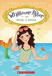 Sink or Swim (Whatever After #3) (3) af…