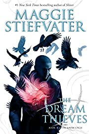The Dream Thieves (The Raven Boys #2) (Raven…