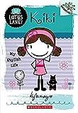 Lotus Lane #1: Kiki: My Stylish Life (A…