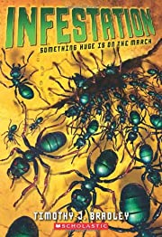 Infestation por Timothy J. Bradley