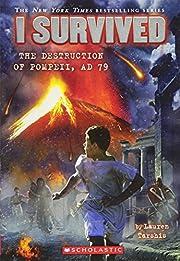 I Survived the Destruction of Pompeii, Ad 79…