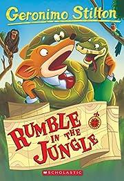 Rumble in the Jungle (Geronimo Stilton #53)…