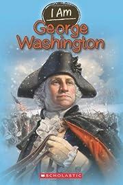 I Am #5: George Washington de Grace Norwich
