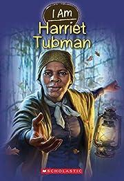 I Am #6: Harriet Tubman av Grace Norwich