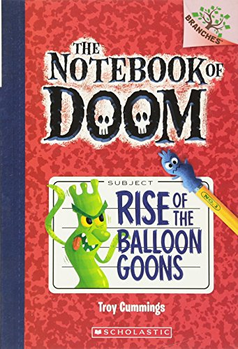 Rise of the Balloon Goons by Troy Cummings
