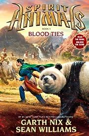 Blood Ties (Spirit Animals, Book 3) (3) por…