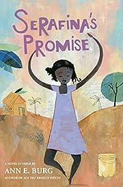 Serafina's Promise de Ann E. Burg
