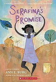 Serafina's Promise por Ann E. Burg