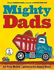 Mighty Dads de Joan Holub