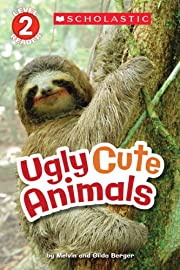 Scholastic Reader Level 2: Ugly Cute Animals…
