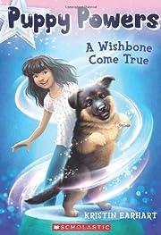 Puppy Powers #1: A Wishbone Come True por…