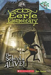 The School is Alive!: A Branches Book (Eerie…