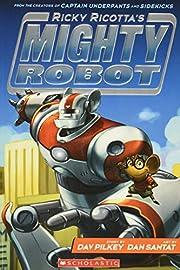 Ricky Ricotta's Mighty Robot (Ricky…