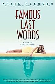Famous Last Words av Katie Alender
