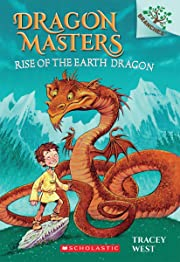 Rise of the Earth Dragon: A Branches Book…