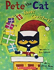 Pete the Cat Saves Christmas de Eric Litwin