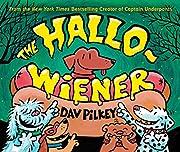 The Hallo-Wiener – tekijä: Dav Pilkey