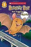 Scholastic Reader Level 1: Biggety Bat: Hot…
