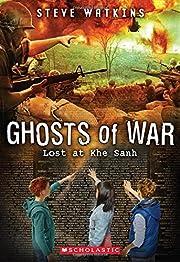 Ghosts of War #2: Lost at Khe Sanh de Steve…