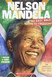 Nelson Mandela: No Easy Walk to Freedom av…