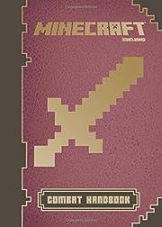 Minecraft: Combat Handbook: An Official…